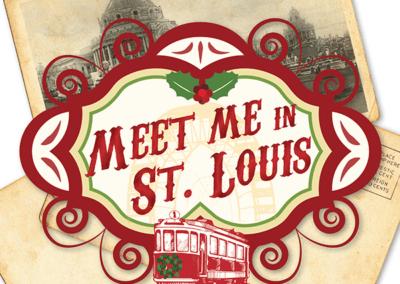 Meet Me in St. Louis | December 13-15