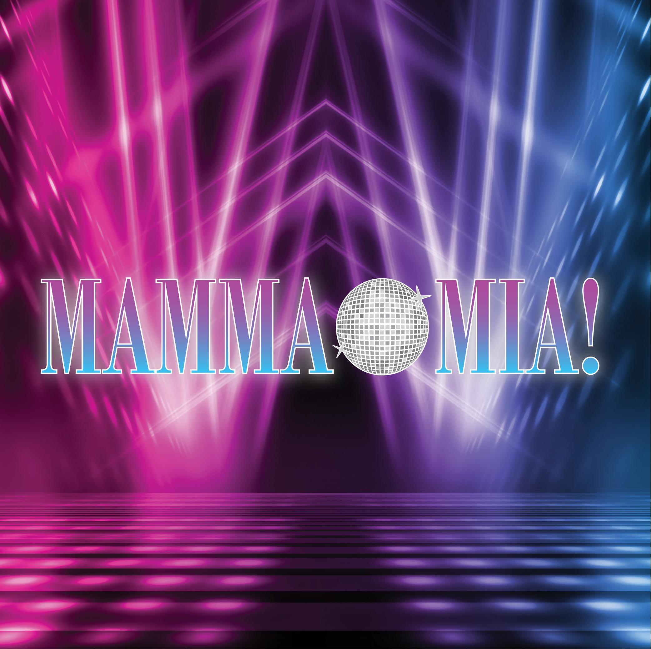 Mamma Mia! | AUG 13-16
