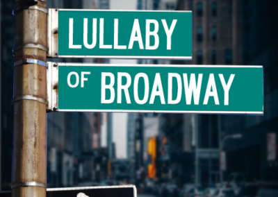 Lullaby of Broadway | JUNE 25-27